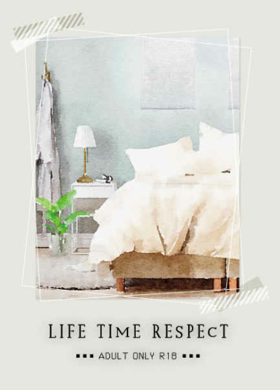 LIFE TIME RESPECT