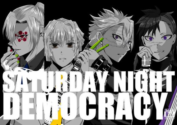SATURDAY NIGHT DEMOCRACY( Akuki Tsuki